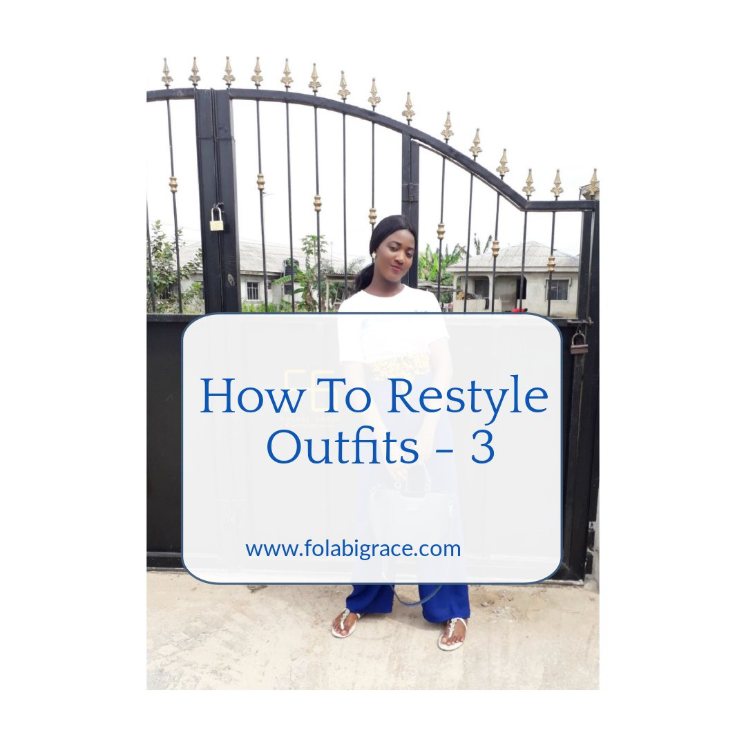 How To Restyle Outfits – 3